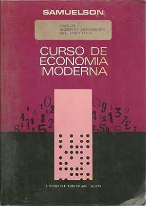Curso de Economia Moderna: Samuelson, Paul A. [ Tr. Jose Luis Sampedro; Adaptado De La 9a Edicion ...