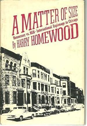 A Matter of Size: Homewood, Harry