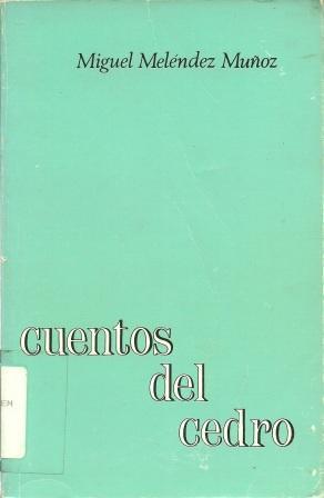 Cuentos Del Cedro: Munoz, Miguel Melendez