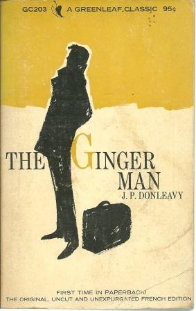 The Ginger Man: Donleavy, J. P.