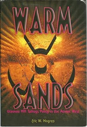 Warm Sands: Uranium Mill Tailings Policy in: Mogren, Eric W.