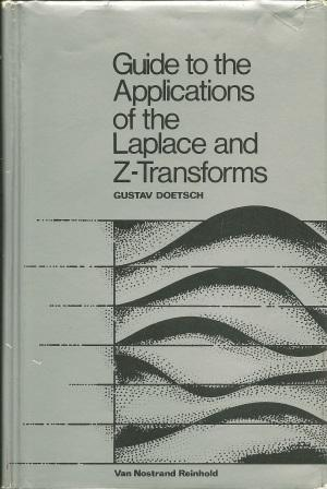 Guide to the Application of Laplace and: Doetsch, Gustav [
