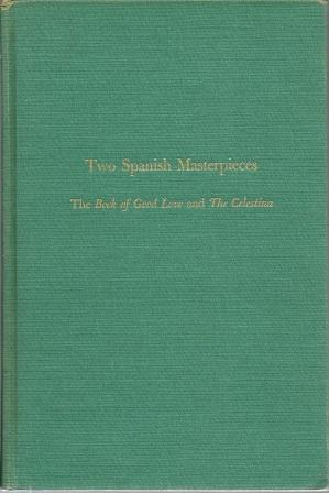 Two Spanish Masterpieces: The Book of Good: Maria Rosa Lida