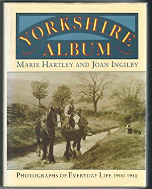 Yorkshire Album, Photographs of Everyday Life 1900-1950