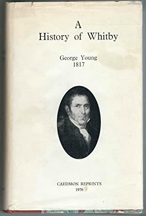 A History of Whitby and Streonshalh Abbey, 2 Volumes