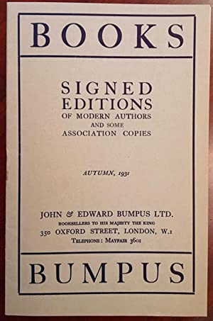 Books Bumpus: Signed Editions of Modern Authors and Some Assosiation Copies Autumn 1931