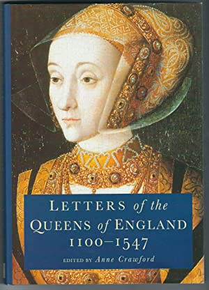 Letters of the Queens of England 1100-1547