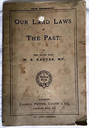 Our Land Laws of the Past