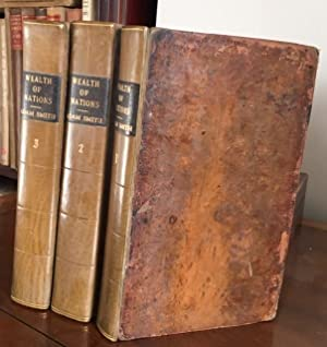 An Inquiry Into the Nature and Causes of the Wealth of Nations, 3 Volumes Complete
