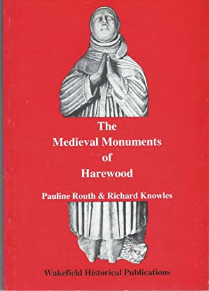 The Medieval Monuments of Harewood