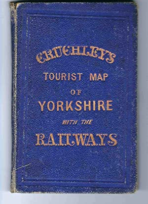 Cruchley's Railway and Station Map of Yorkshire, Showing all the Railways & Names of Stations, al...