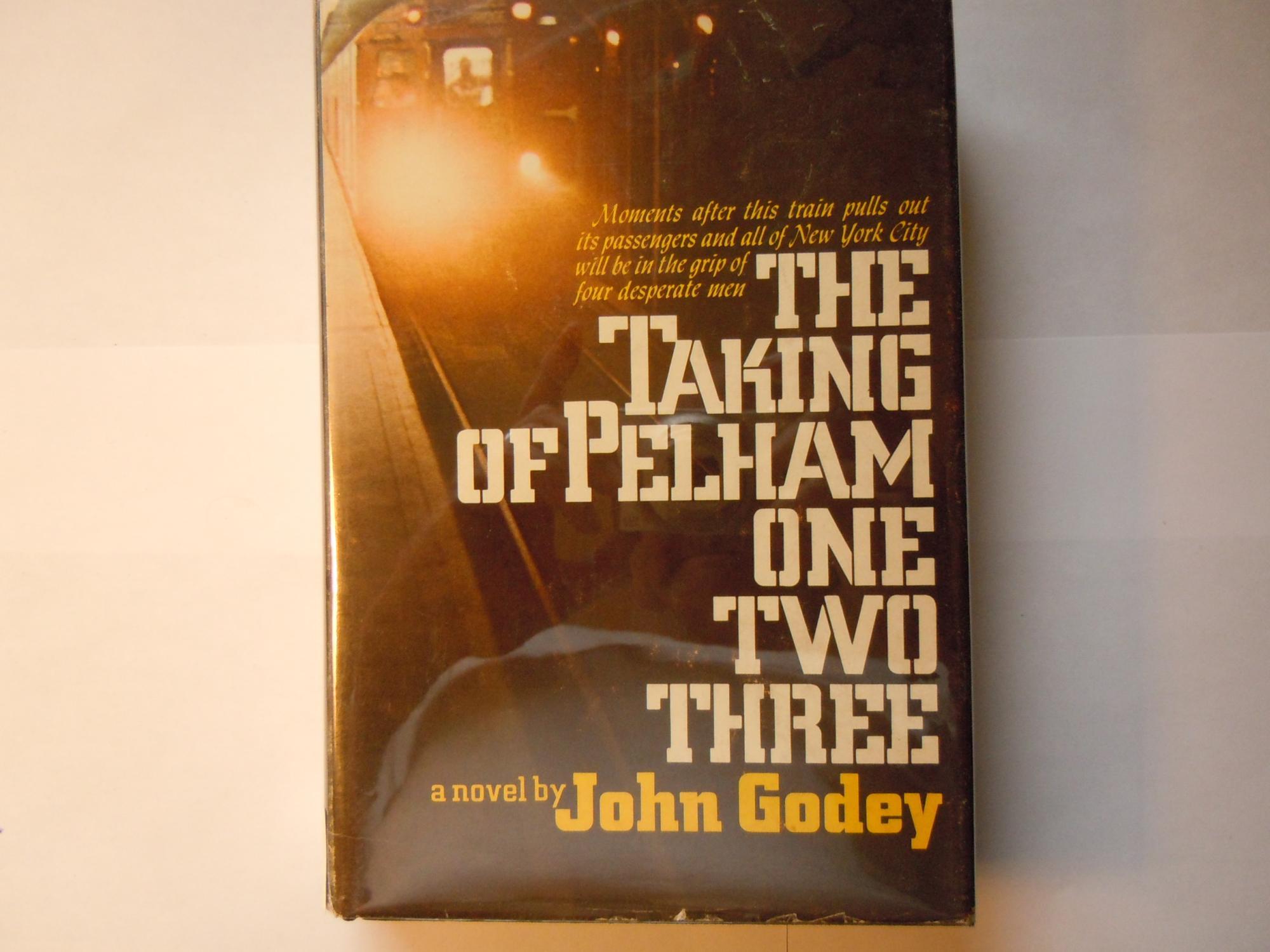 Taking of Pelham one two three Godey, John