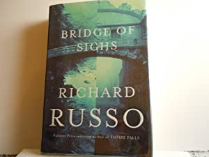 Bridge of Sighs: Russo, Richard
