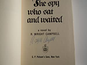 The Spy who sat and Waited: Campbell, R. Wright