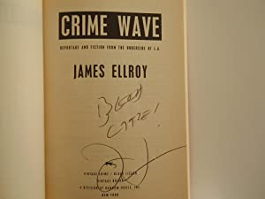 Crime Wave: Ellroy, James