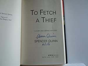 To Fetch a Thief: Quinn, Spencer (psuedonym of Peter Abrams)
