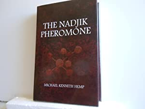 The Nadjik Pheromone: Hemp, Michael Kenneth