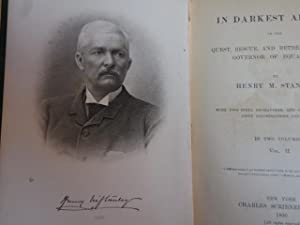 In Darkest Africa or the Quest, rescue and Retreat of Emin Governor of Equatoria: Stanley, Henry M.