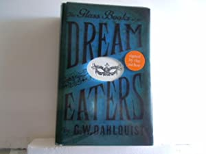 The Glass Books of the Dream Eaters: Dahlquist, G. W.