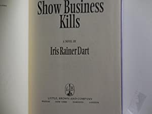 Show Business Kills: Dart, Iris Rainer