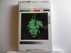 I Bought Andy Warhol: Polsky, Richard