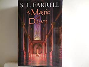 A Magic of Dawn: Farrell, S. L.