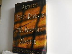 The Fencing Master: Perez-Reverte. Arturo