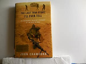 The Last True Story I'll Ever Tell: Crawford, John