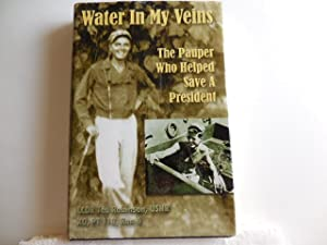 Water in my veins - The Pauper who helped save a President: Robinson, Ted