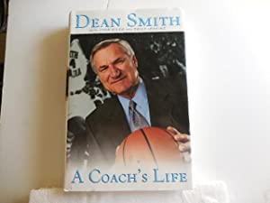A Coach's Life: Smith, Dean with John Kilgo and sally Jenkins