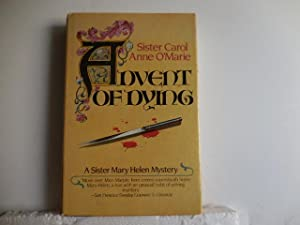Advent of Dying: O'Marie, Sister Carol Anne