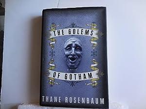 The Golems of Gotham: Rosenbaum, Thane
