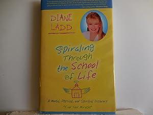 Spiraling Through the School of Life: Ladd, Diane