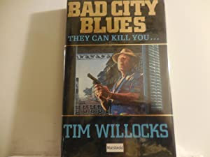 Bad City Blues: Willocks, Tim