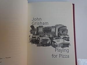 Playing For Pizza: Grisham, John