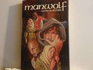 Manwolf: Skurzynski. Gloria