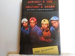Antonio's Gun and Delfino's Dream: Quinones, Sam
