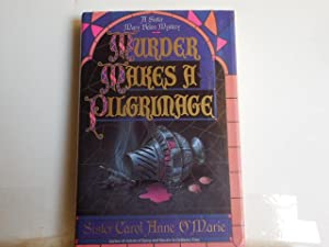 Murder makes a Pilgrimage: O'Marie, Sister Carol Anne
