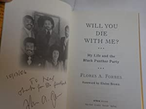 Will You Die With Me?: Forbes, Flores A.