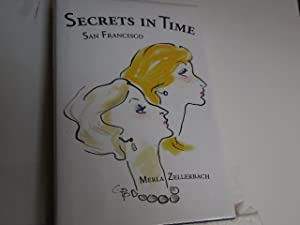 Secrets in Time: Zellerbach, Merla