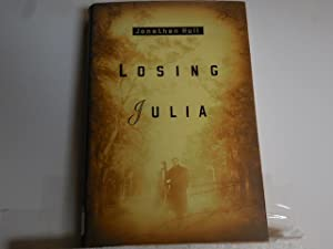 Losing Julia: Hull, Jonathon