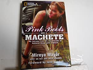 Pink Boots and a Machete: Mayor, Mireya