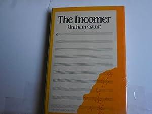 The Incomer: Gaunt, Graham - Gash, Johnathon