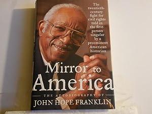 Mirror to America: Franklin, John Hope