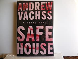 Safe House: Vachss, Andrew