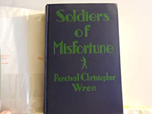 Soldiers of Misfortune: P C Wren