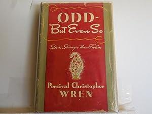Odd but even so: P C Wren