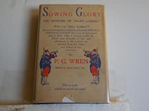 Sowing Glory: Wren, P. C.