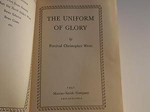 Uniform of Glory: Wren, P. C.