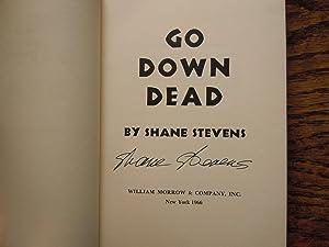Go Down Dead: Stevens, Shane
